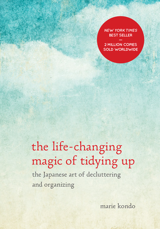 The Life Changing Magic of Tidying Up, Marie Kondo